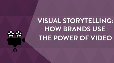 Visual Storytelling and the Power of Video [WEBCAST] image