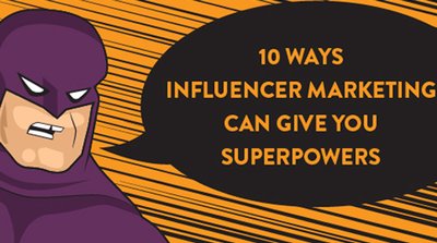 How Can Influencer Marketing Work For You? Mark Fidelman Reveals 10 Superpower-inducing Tactics image